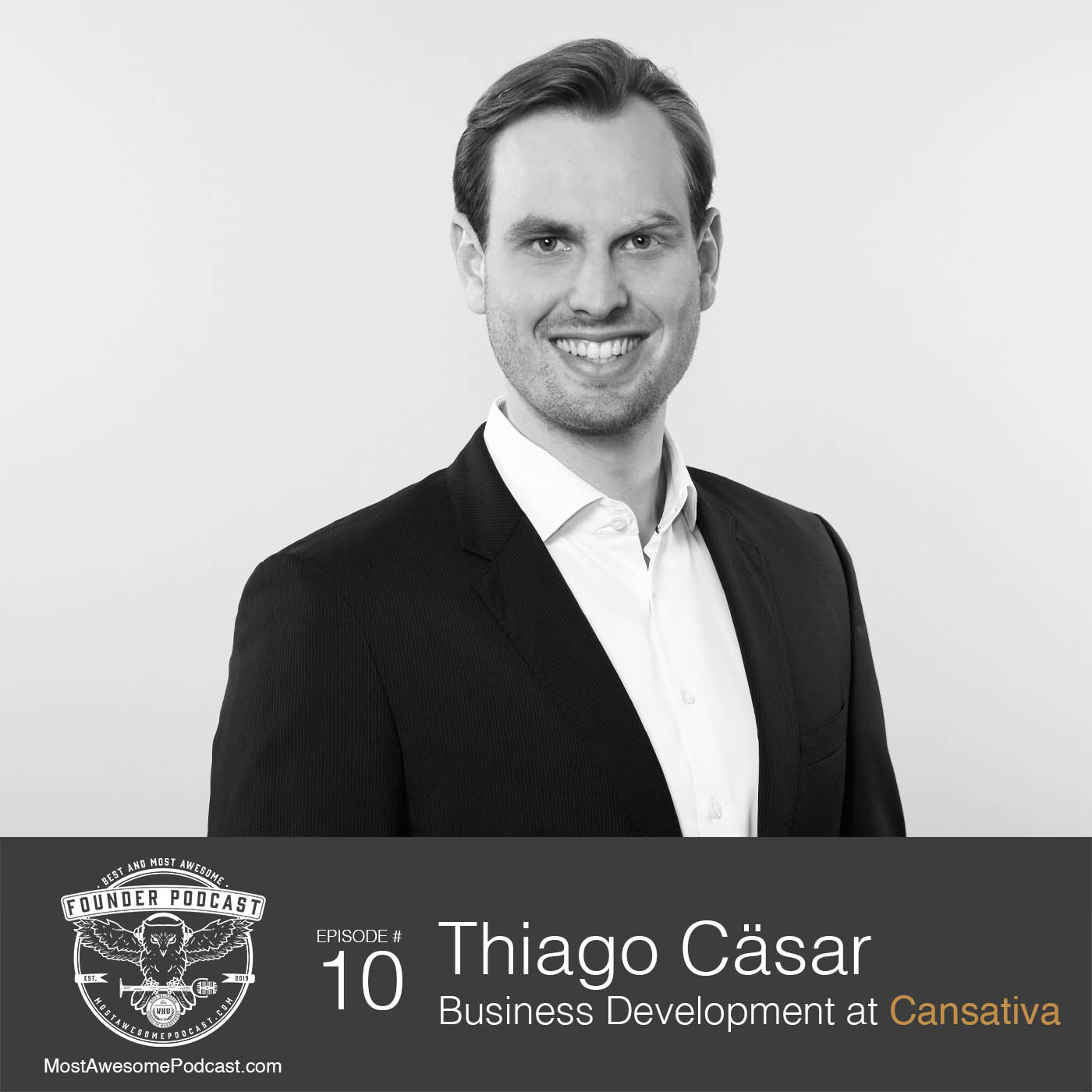 Ep. 10 - Medical Cannabis in Germany with Thiago Cäsar