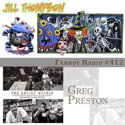 Fanboy Radio #412 - Jill Thompson & Greg Preston