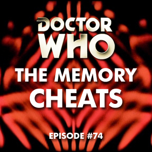 The Memory Cheats #74