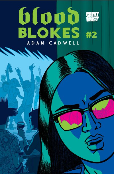 DECOMPRESSED 007: ADAM CADWELL ON BLOOD BLOKES #2