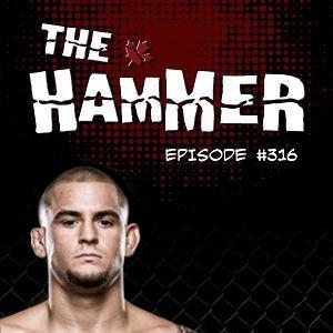 The Hammer MMA Radio - Episode 316