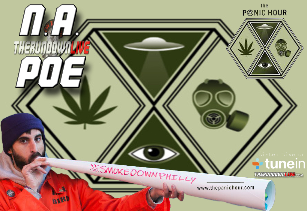 The Rundown Live #364 N.A. Poe (Marijuana, Activism, Celebritarians)