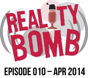 Reality Bomb Episode 010