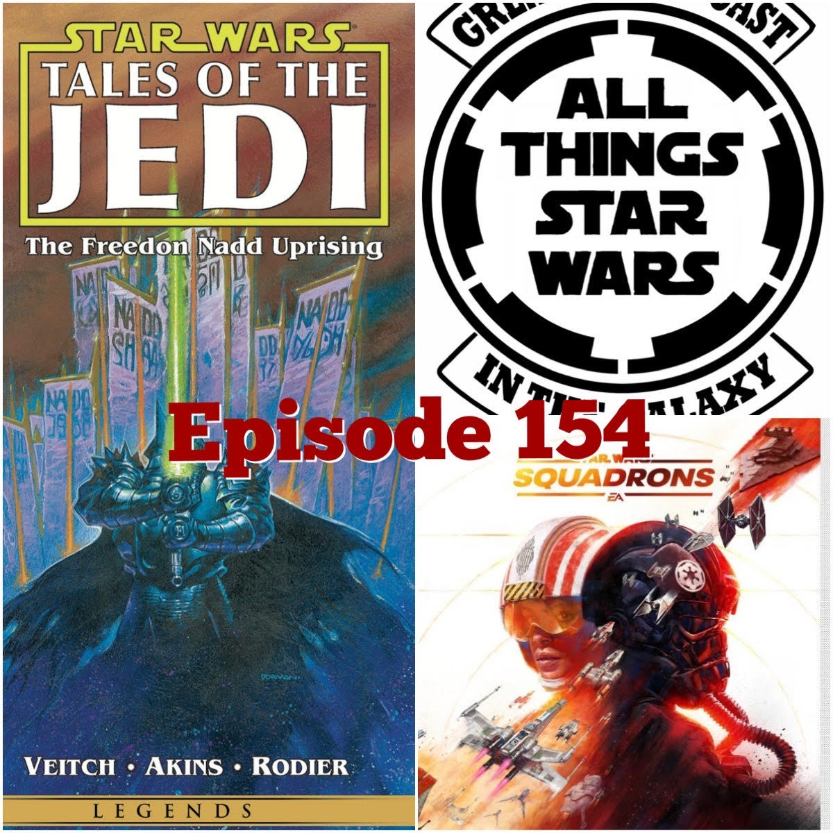 Episode 154 - Squadrons/More Tales of the Jedi