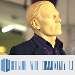 Doctor Who 1.1 - Blogtor Who Commentary