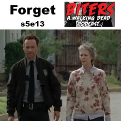 s5e13 Forget