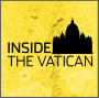 Artwork for Inside the Vatican - Coming Soon