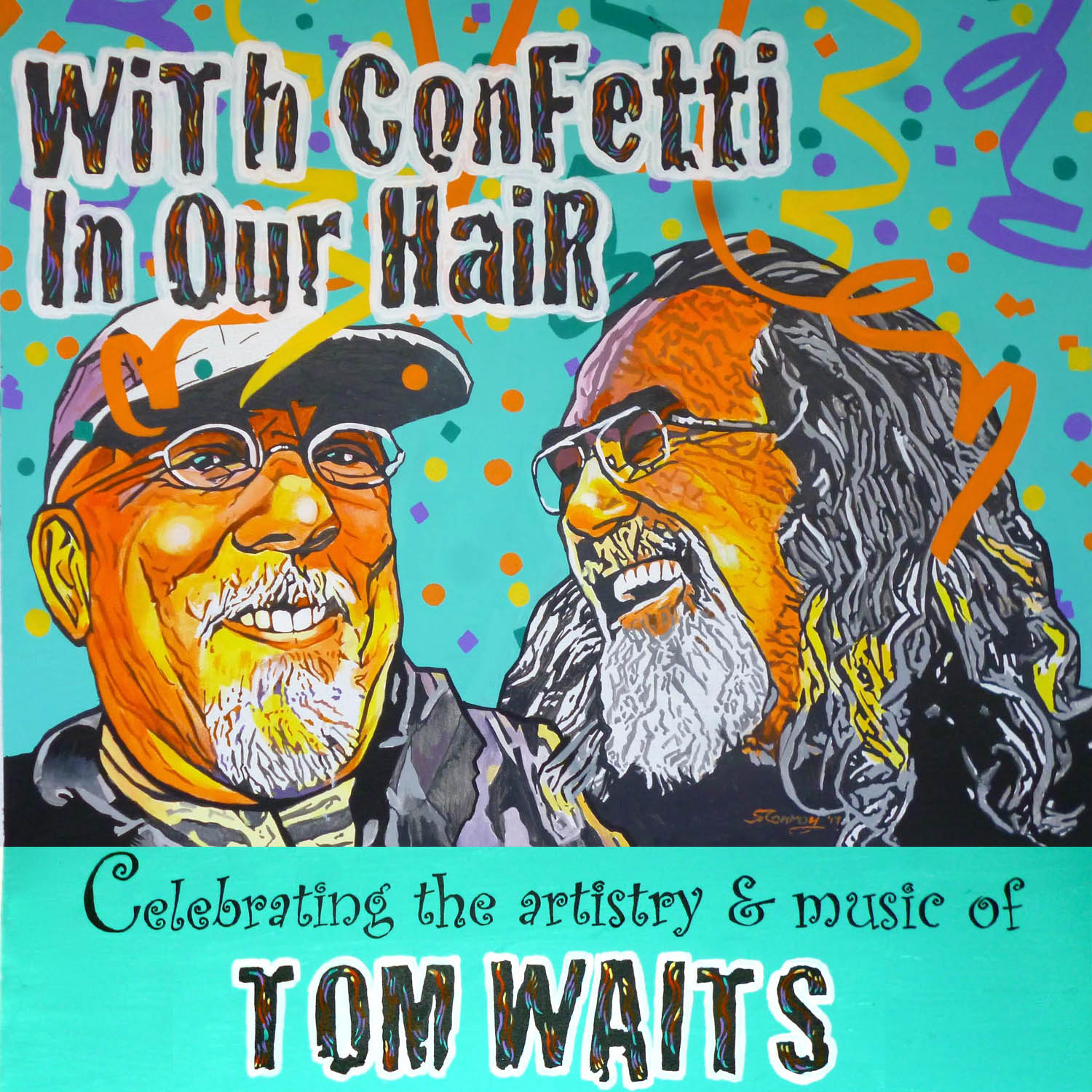 With Confetti In Our Hair: Celebrating The Artistry & Music Of Tom Waits show art