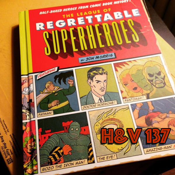 137: Regrettable Superheroes