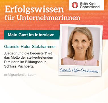 Im Gespräch mit Gabriele Hofer-Stelzhammer - Teil 2