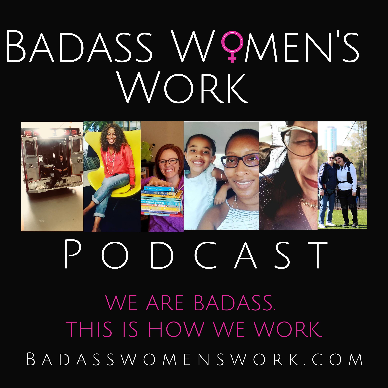 Badass Women's Work Podcast show art