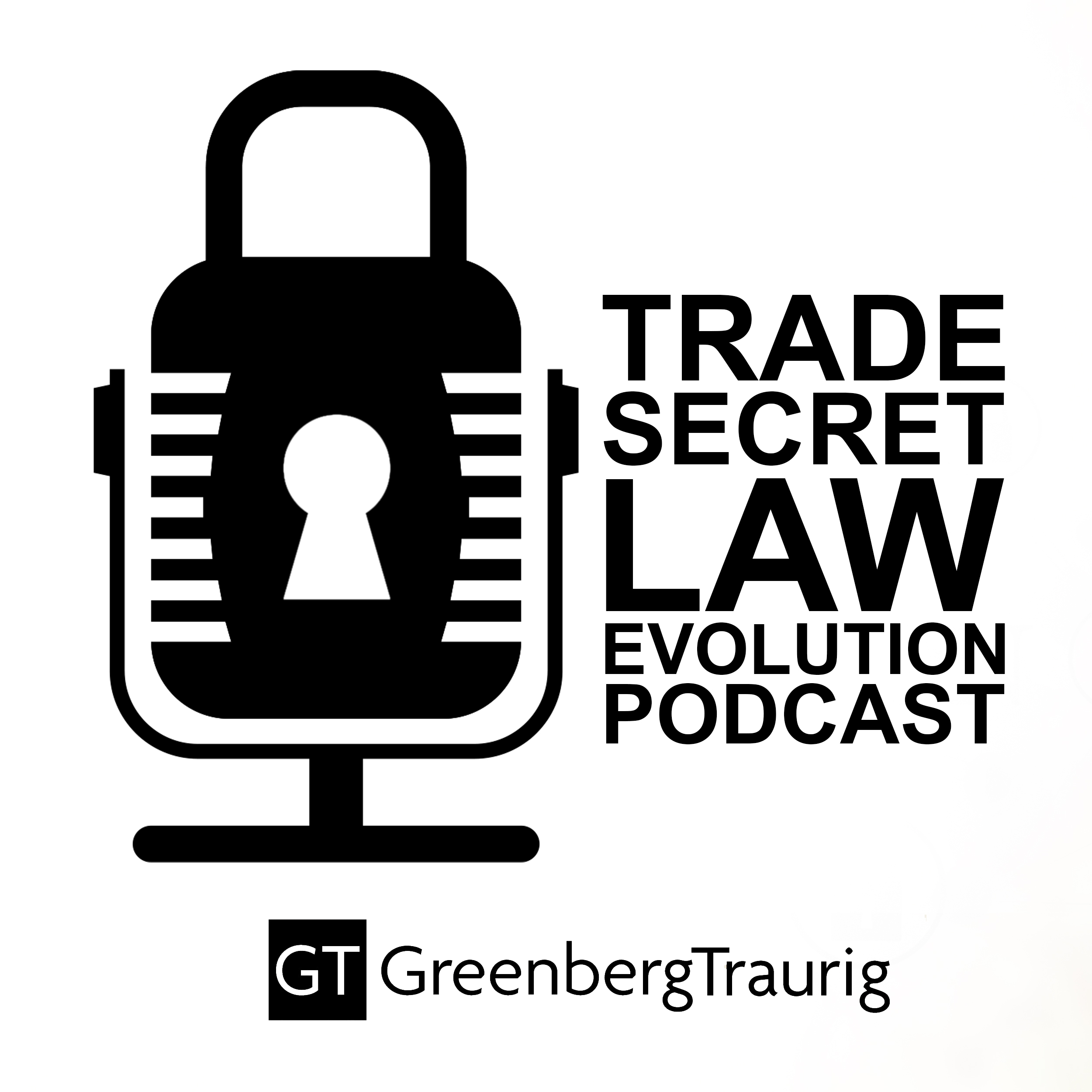 Trade Secret Law Evolution Podcast show art