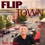 Artwork for Episode #215 - Flip This Town - From The Beginning