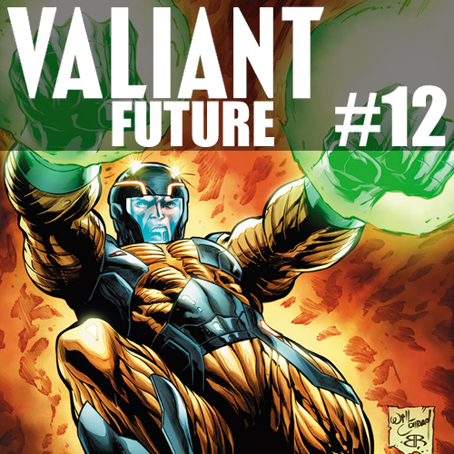 Cultural Wormhole Presents: Valiant Future Episode 12