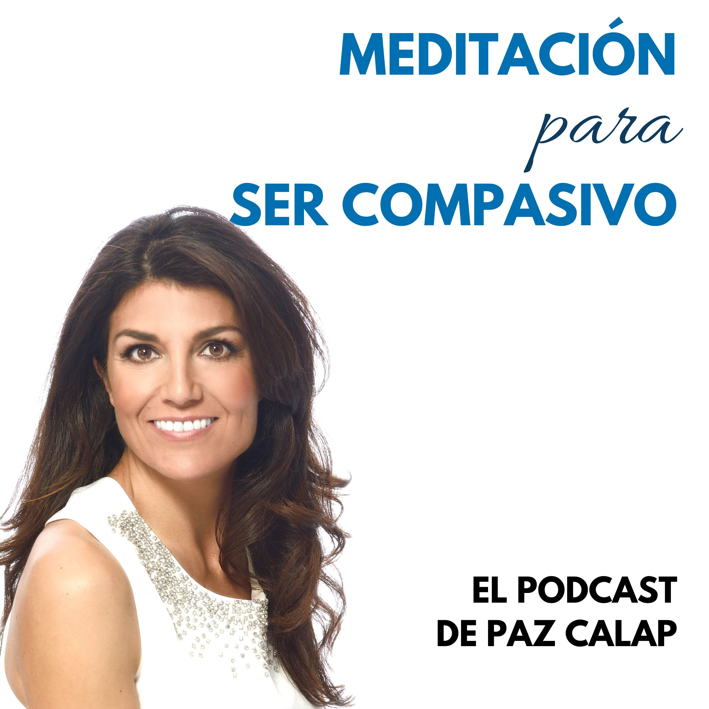 Meditación para Ser Compasivo - Medita con Paz