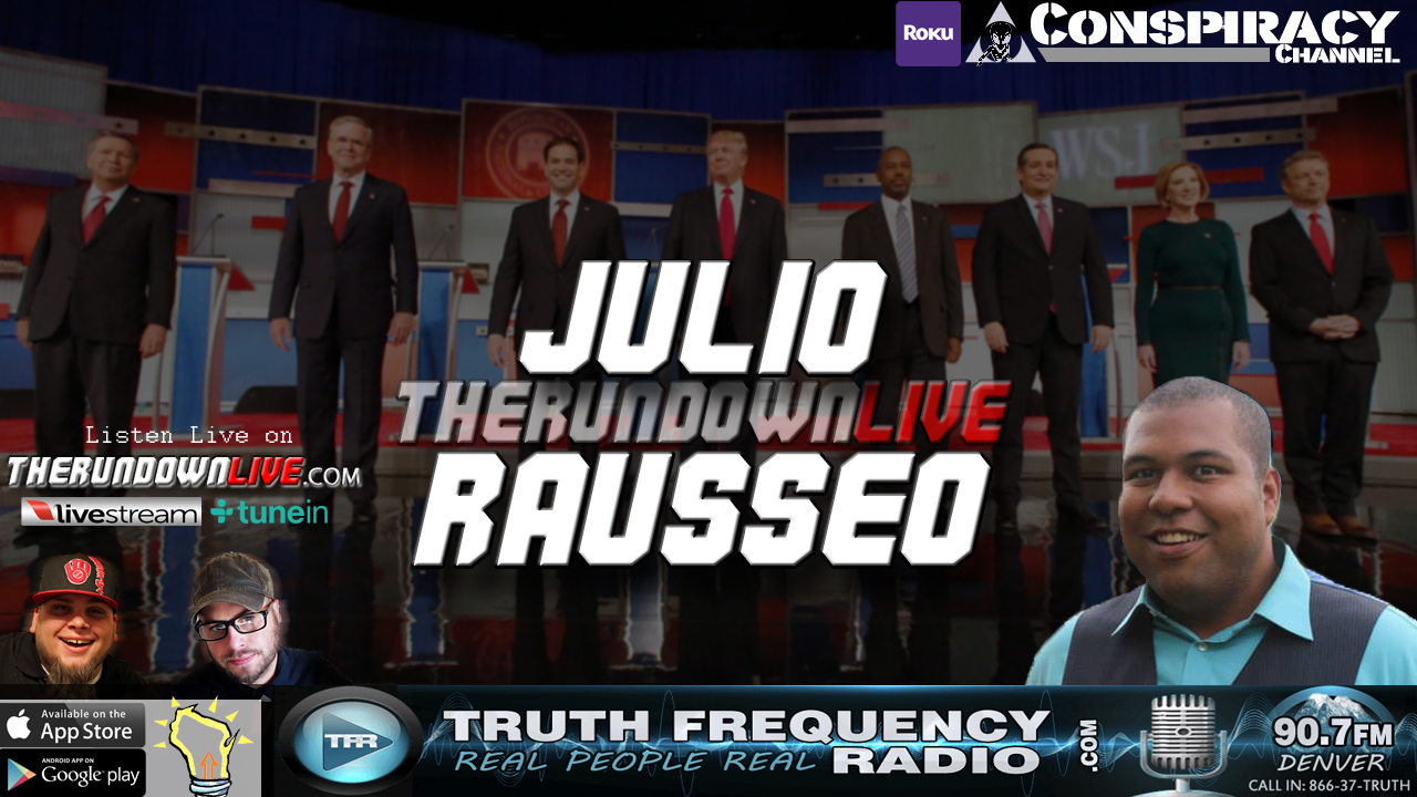 The Rundown Live #578 Julio Rausseo (#GOPDebate,Donald Trump,TSA)