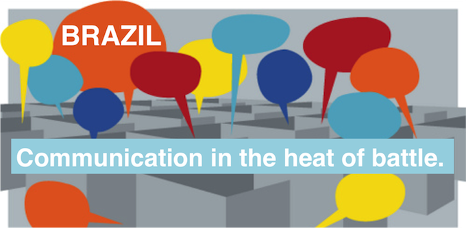 Victoria Brazil: Communication in the Heat of Battle
