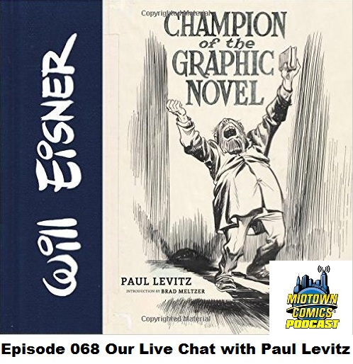 Episode 068 Our Live Chat With Paul Levitz