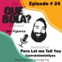 Artwork for Fresh or Phresh presents Que Bola Ep. 24 Pero Let Me Tell You Podcast crew DJ & Ish