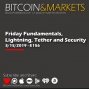 Artwork for Lightning, Tether and Security   Bitcoin & Markets
