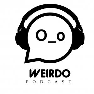 The Weirdo Podcast