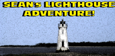 TVAMD Special:  Sean's Lighthouse Adventure!