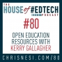 Artwork for Open Education Resources with @KerryHawk02- HoET080