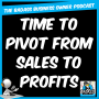 Artwork for Time to Pivot from Sales to Profits