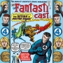 Artwork for Episode 8: Fantastic Four #10 & Strange Tales #104