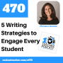 Artwork for 5 Writing Strategies and Tools to Reach Every Learner