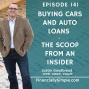 Artwork for Buying Cars and Auto Loans - The Scoop from an Insider