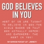 Artwork for God Believes in You- #37