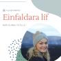 Artwork for 05. Settu súrefnisgrímuna fyrst á þig - viðtal við Barböru H. Þórðardóttur Fjölskyldufræðing