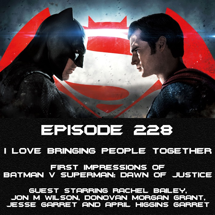 "Views from the Longbox #228: Special ""First Impressions"" Batman v. Superman review!"