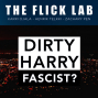 Artwork for #131 - Is Dirty Harry Fascist?