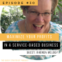 Artwork for Maximize Your Profits By Scaling Your Service with Rhonda Melogy