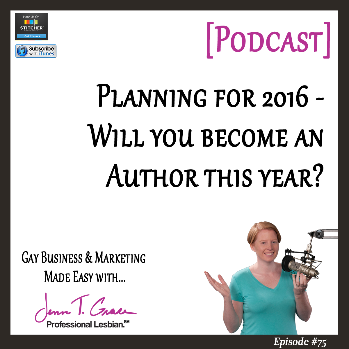 #75: Planning for 2016 - will you become an author in 2016?