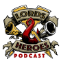 """Artwork for Lords and Heroes Episode 10 - """"Tales From the Desert"""""""