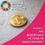 Artwork for The Blockchain VC Fund to Tackle Poverty [Episode 12]