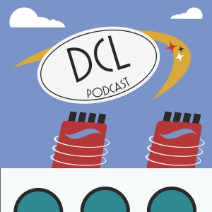 DCL Podcast : Disney Cruise Line and Travel Information