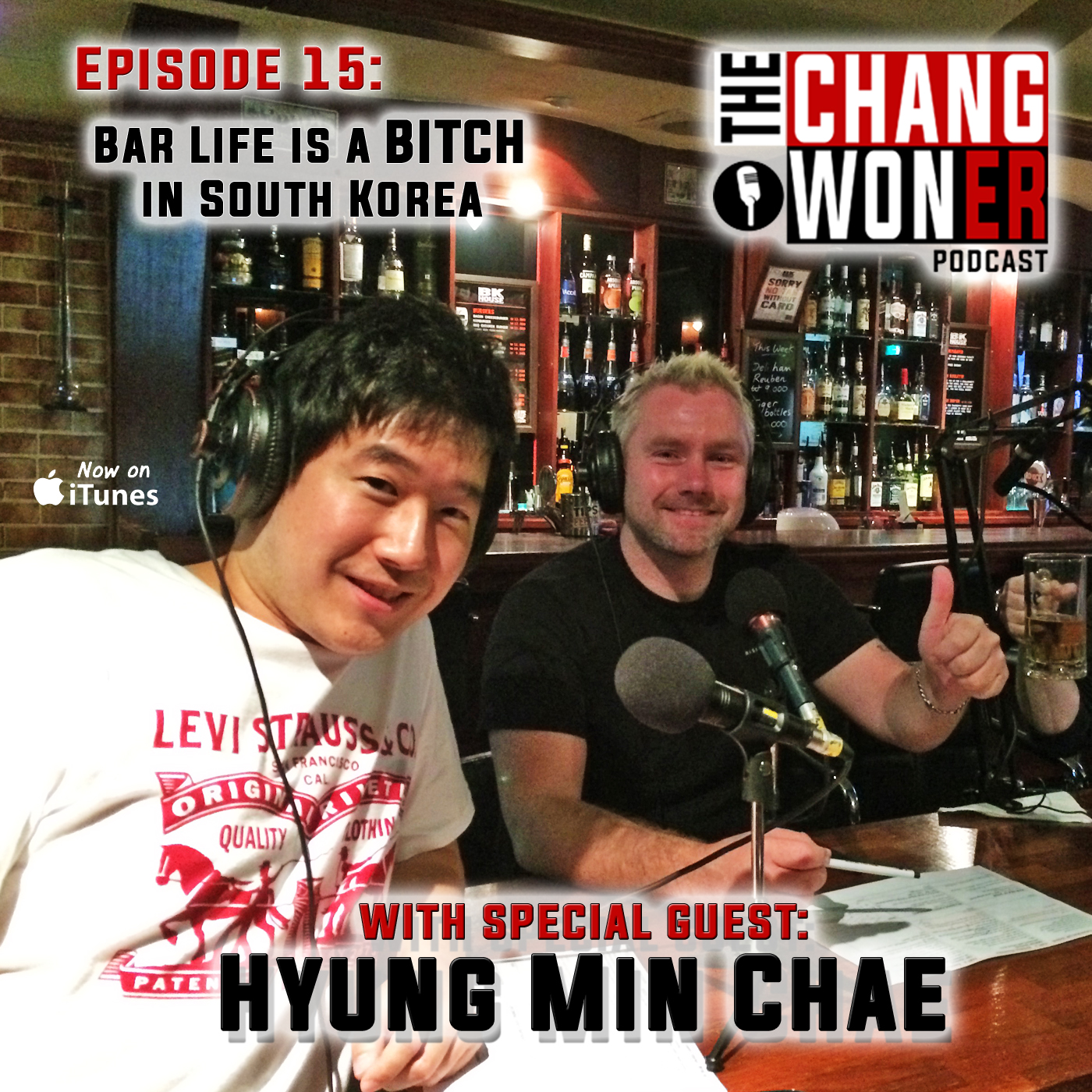 Artwork for Running a Bar in South Korea. Bar Life is a BITCH!  –guest Hyung Min Chae (Ep 15)