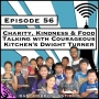 Artwork for Charity, Kindness & Food: Talking With Courageous Kitchen's Dwight Turner [Season 3, Episode 56]