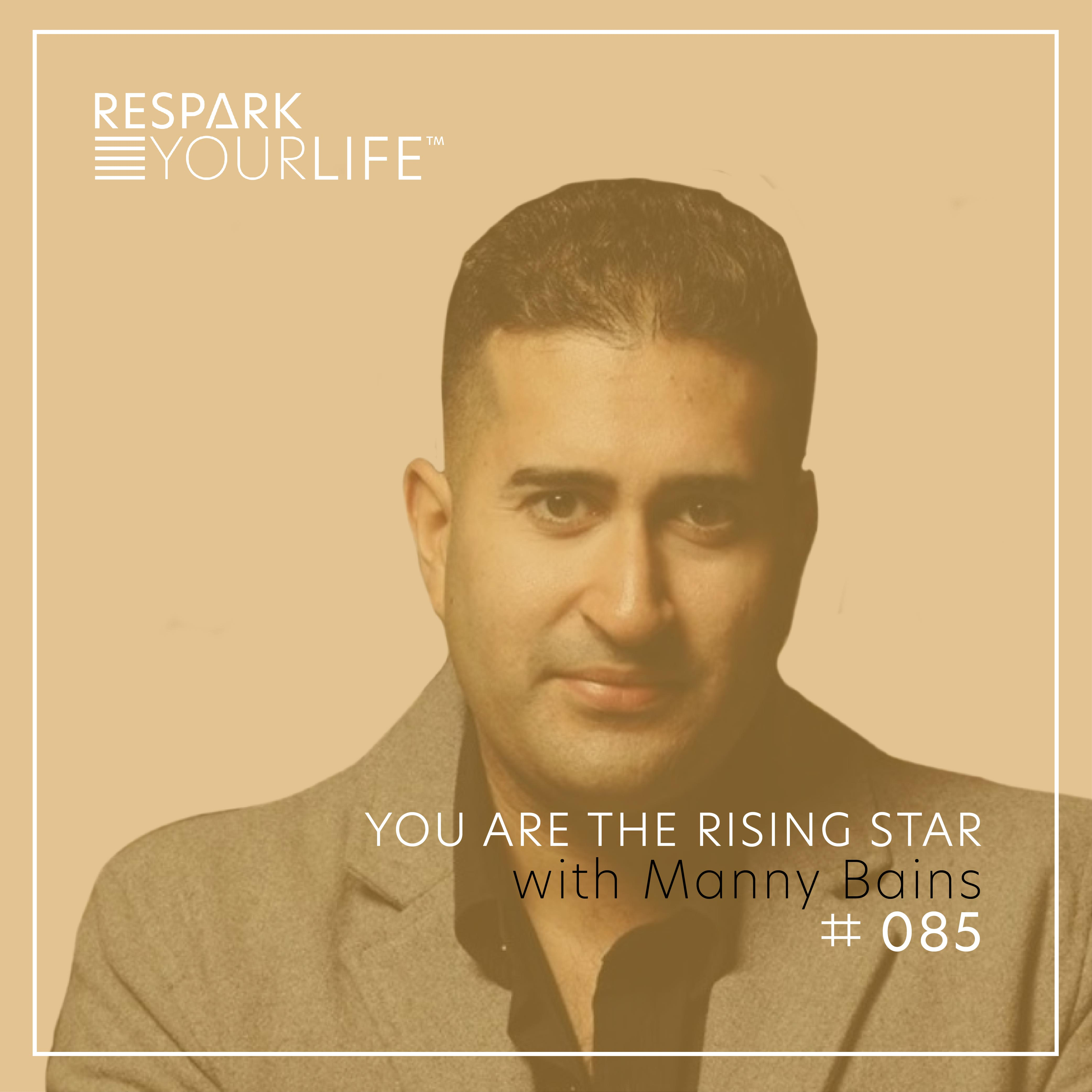 You are the Rising Star with Manny Bains