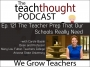 Artwork for The TeachThought Podcast Ep. 121 The Teacher Prep That Our Schools Really Need
