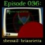 Artwork for 036: sbemail: brianrietta