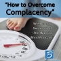 Artwork for Episode #100: How to Overcome Complacency