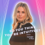 Artwork for Trailer: So You Think You Are Intuitive Podcast