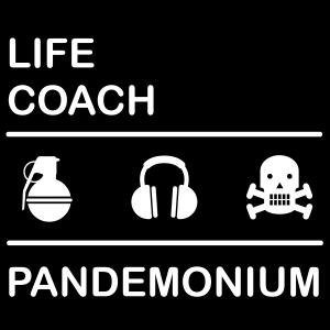 Life Coach Pandemonium