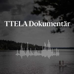 TTELA Dokumentär