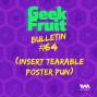 Artwork for Ep. 245: Bulletin #64: (Insert Tearable Poster Pun)